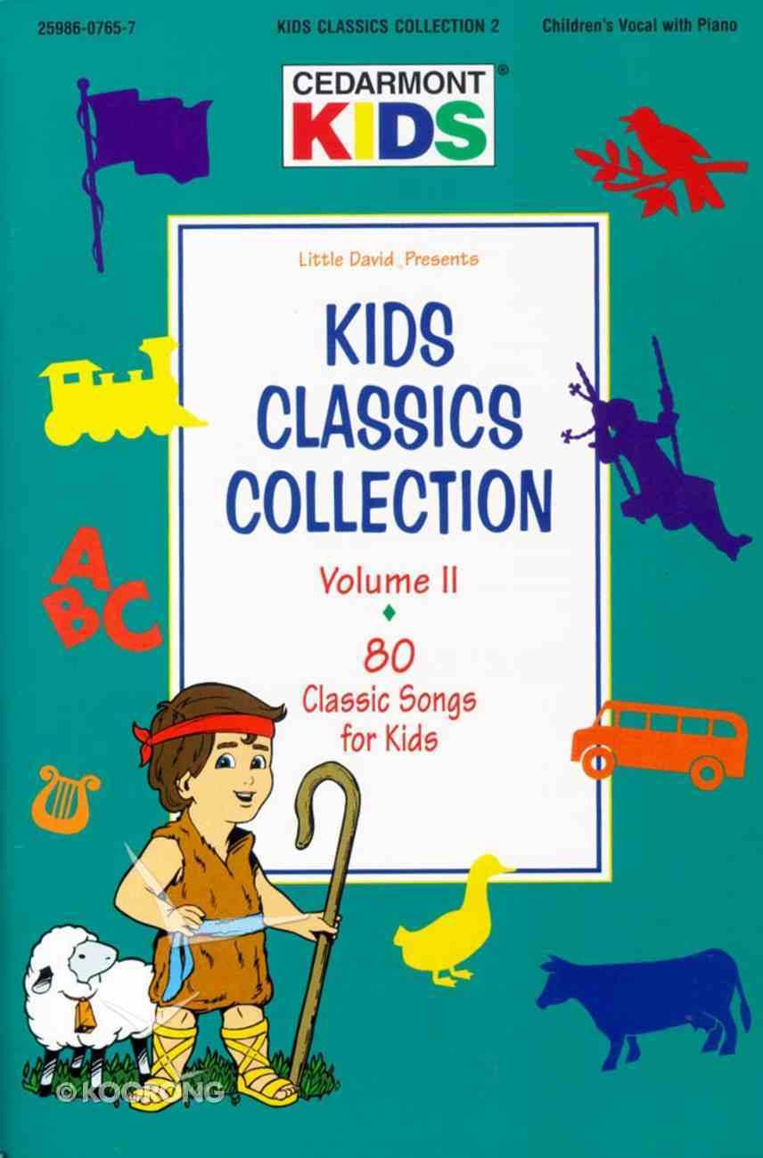Kids Classics Collection Volume 2 (Kids Classics Series) Paperback
