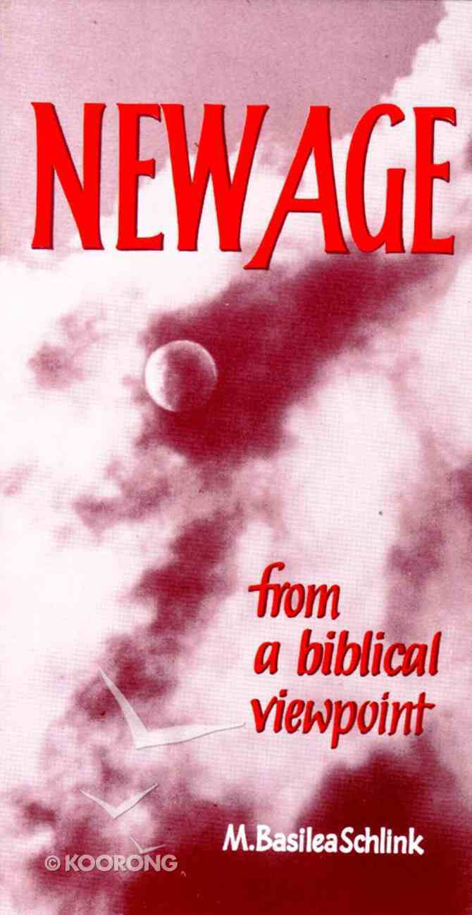 New Age From a Biblical Viewpoint Paperback