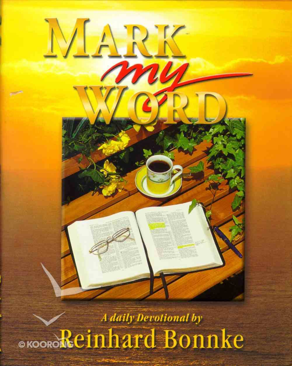 Mark My Word Hardback