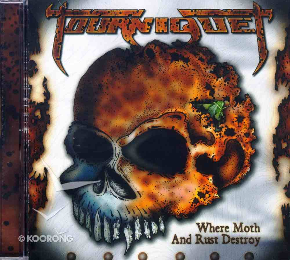 Where Moth and Rust Destroy CD