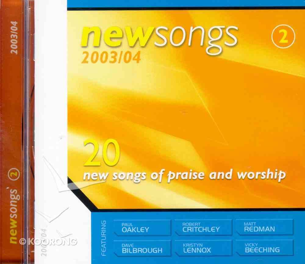 New Songs 2003/2004 Volume 2 CD