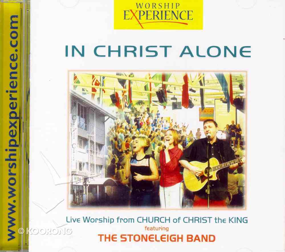 In Christ Alone (Worship Experience Series) CD