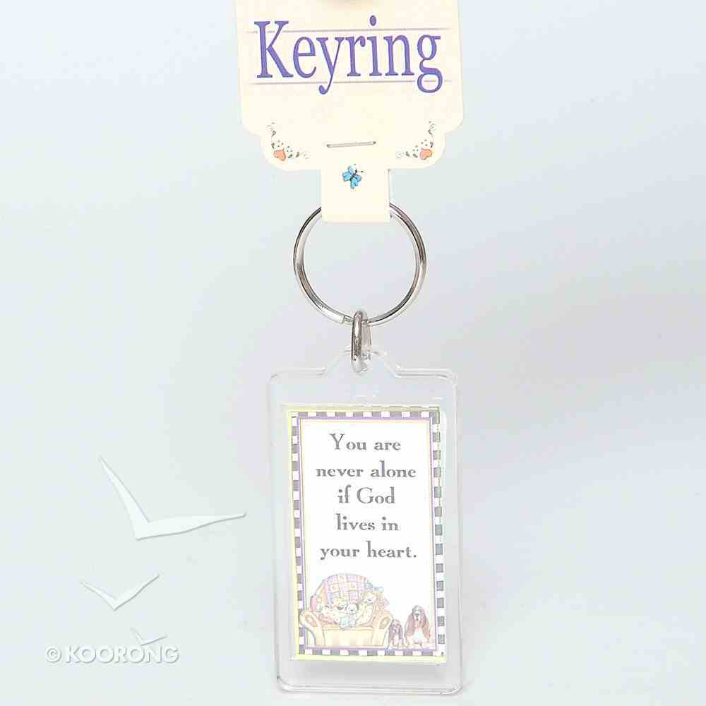 Plastic Keyring: You Are Never Alone Novelty