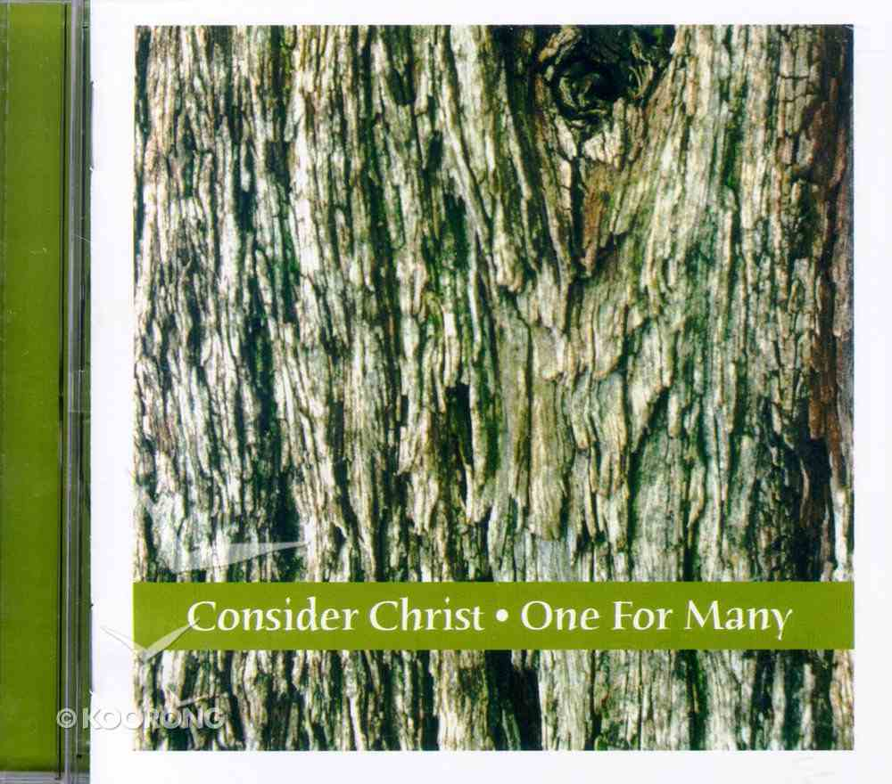 Consider Christ & One For Many CD