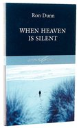 Authentic Classics: When Heaven Is Silent