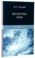Authentic Classics: Believing God