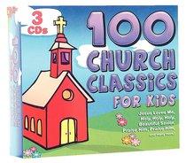 Album Image for 100 Church Classics For Kids - DISC 1