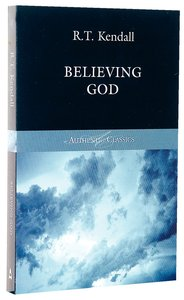 Product: Authentic Classics: Believing God Image