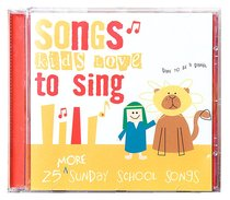 Album Image for 25 More Sunday School Songs Kids Love to Sing - DISC 1