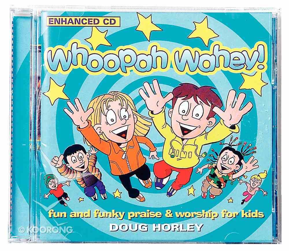 Whoopah Wahey CD