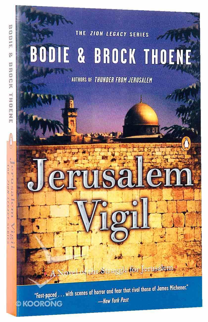 Jerusalem Vigil (#01 in Zion Legacy Series) Paperback