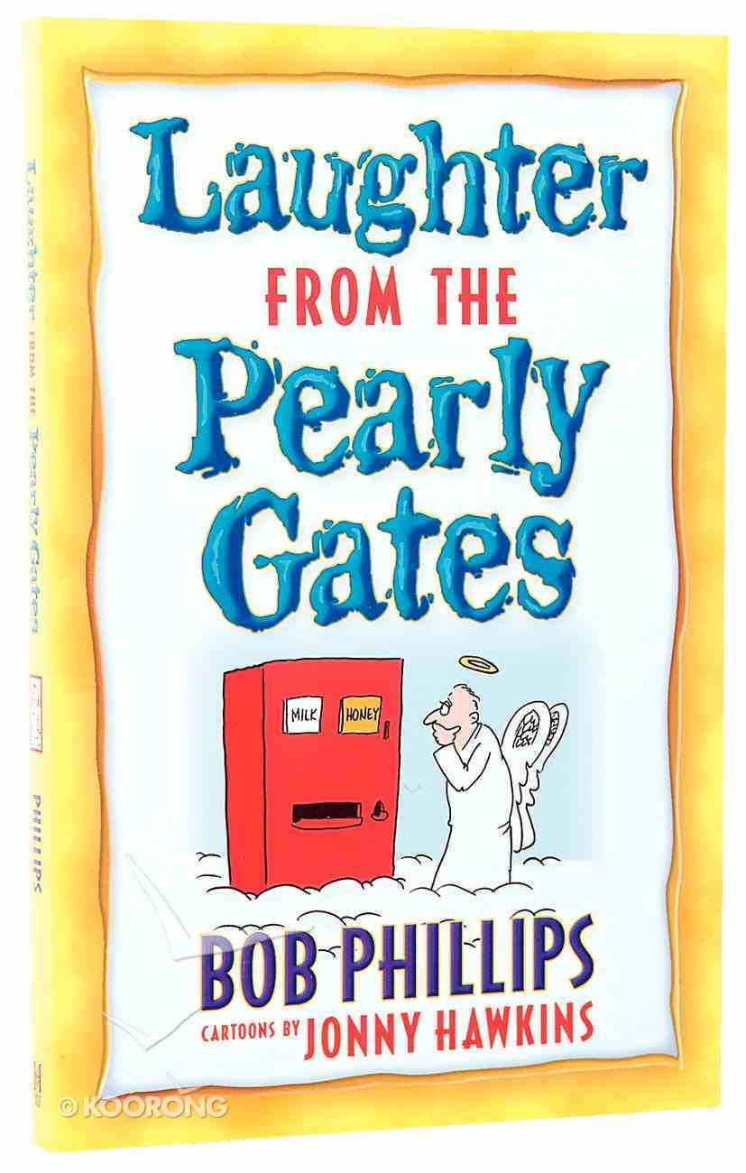 Laughter From the Pearly Gates Paperback