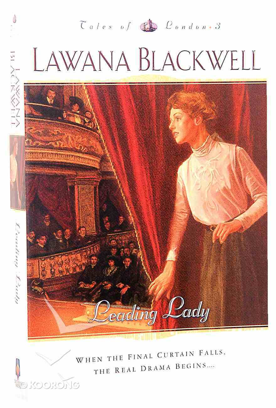 Leading Lady (#03 in Tales Of London Series) Paperback