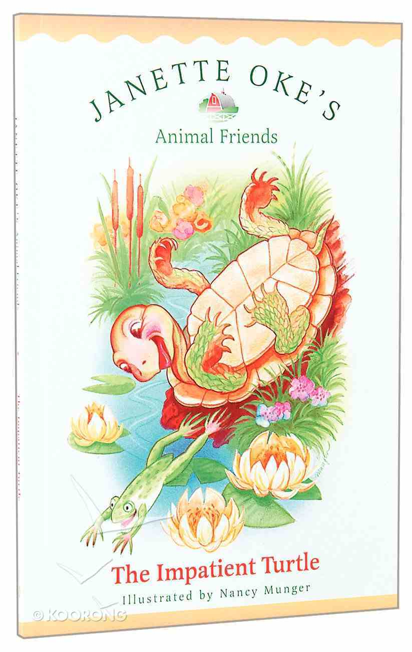 The Impatient Turtle (#03 in Animal Friends Series) Paperback