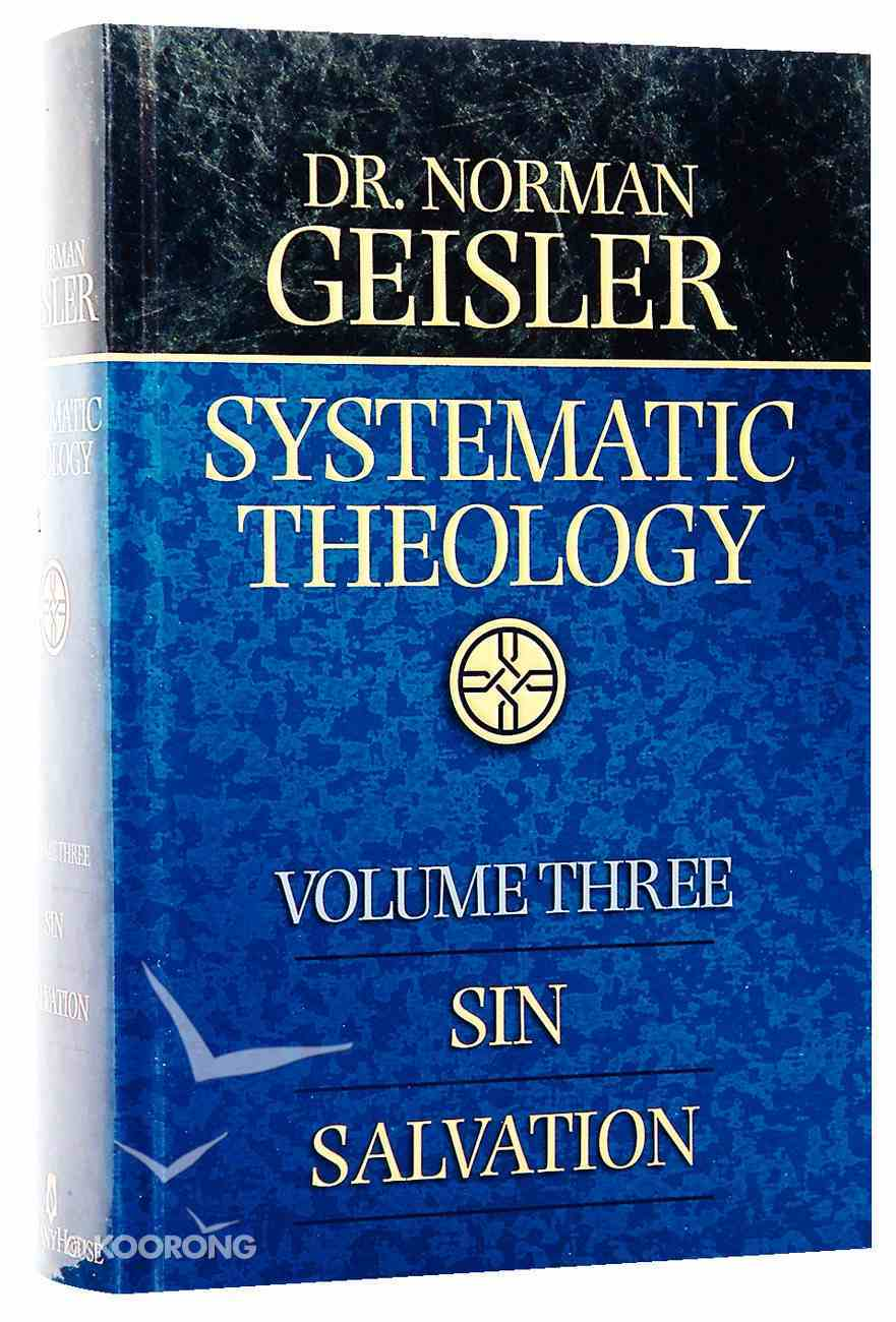 Sin, Salvation (#03 in Systematic Theology Series) Hardback