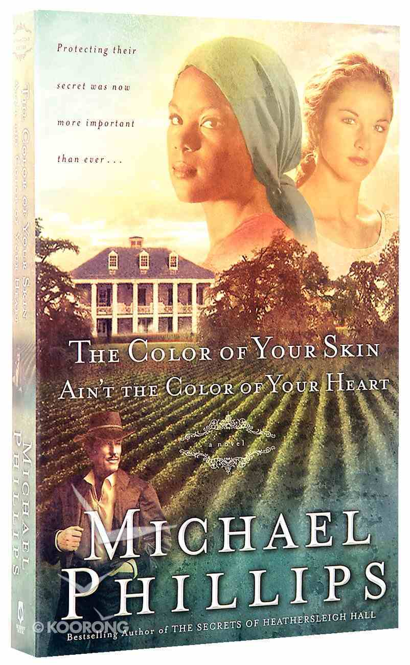 The Color of Your Skin Ain't the Color of Your Heart (#03 in Shenandoah Sisters Series) Paperback