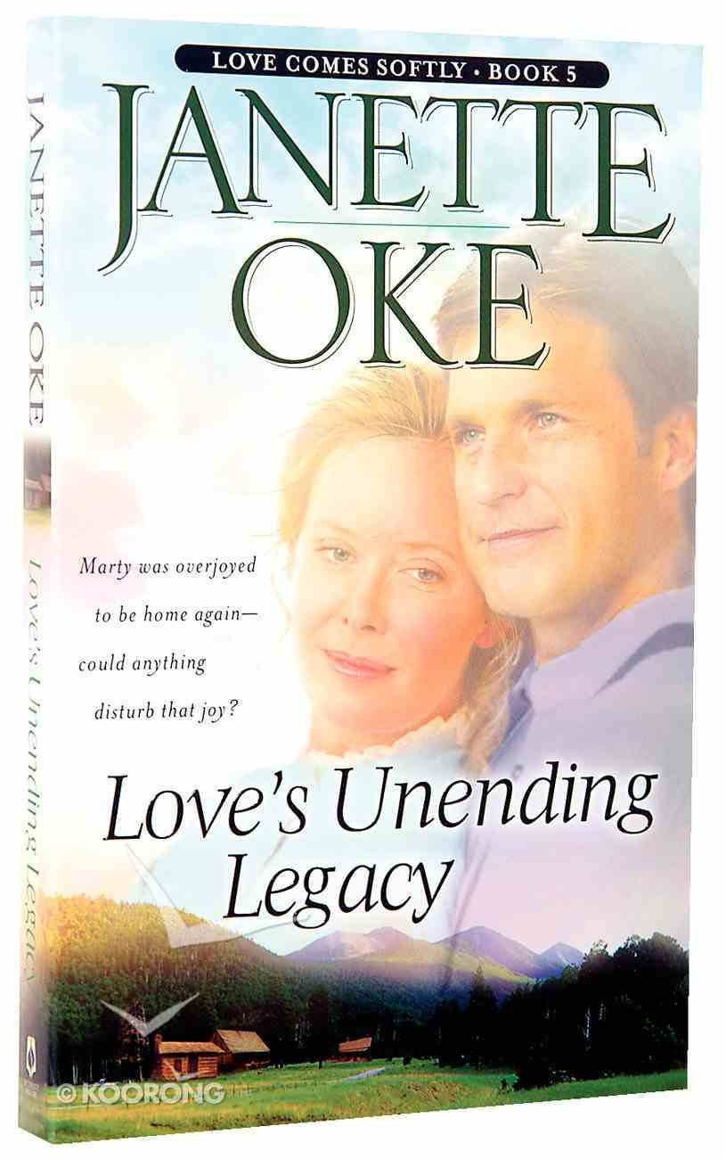 Love's Unending Legacy (#05 in Love Comes Softly Series) Paperback