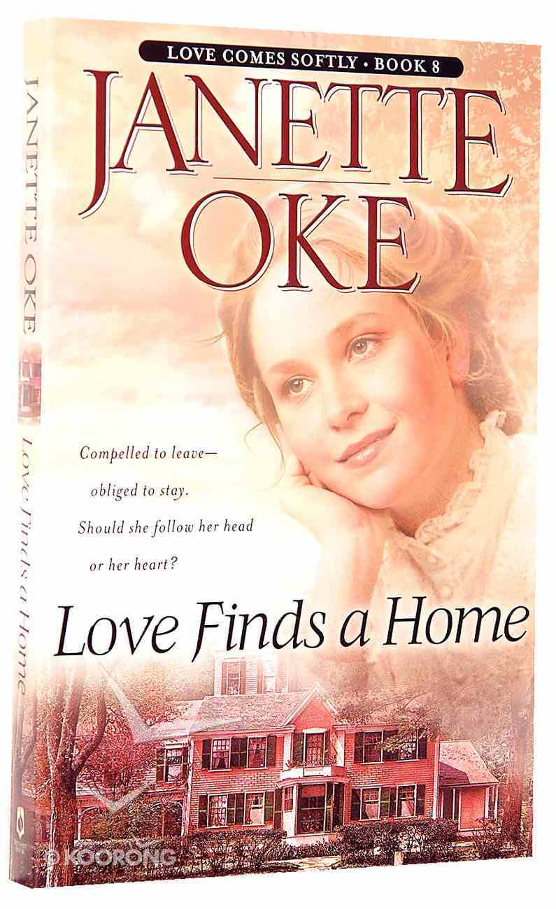 Love Finds a Home (#08 in Love Comes Softly Series) Paperback