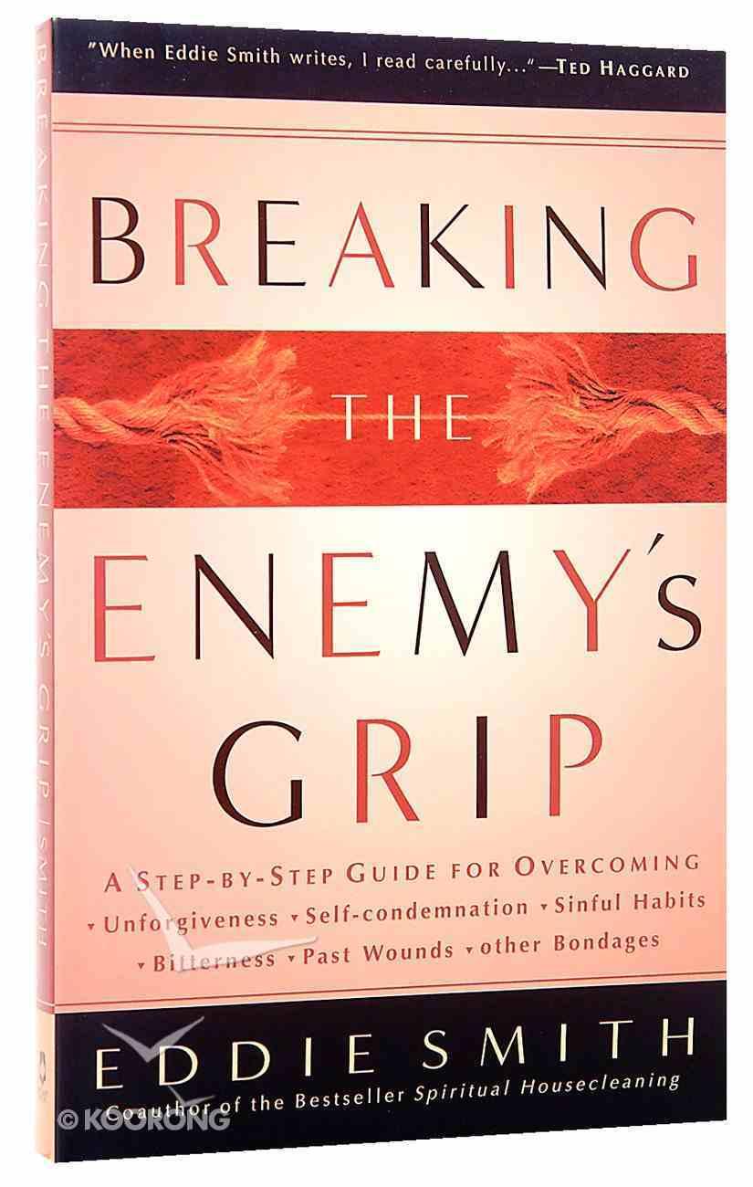 Breaking the Enemy's Grip Paperback