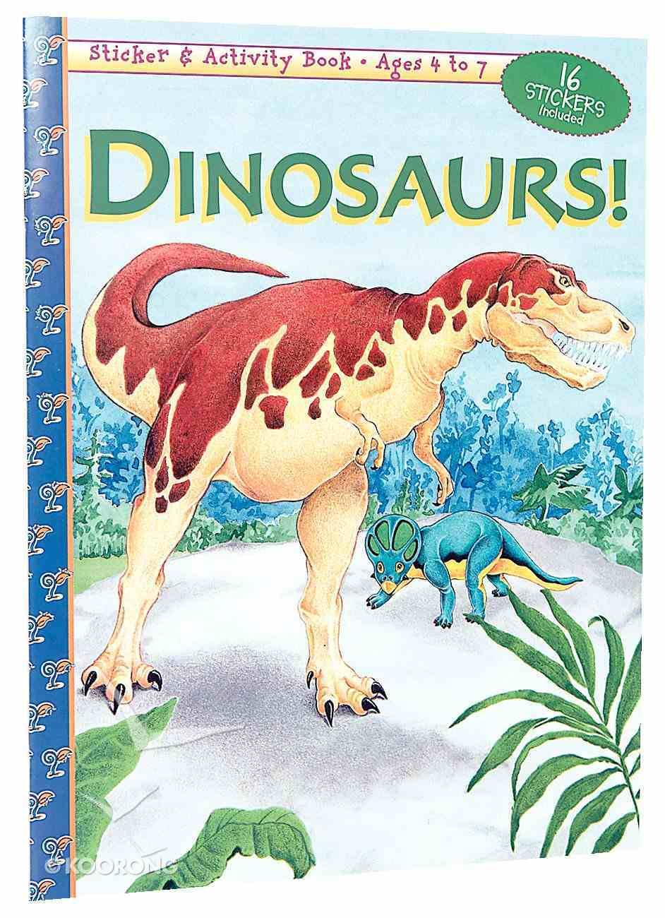 Dinosaurs! (Sticker & Activity Series) Paperback
