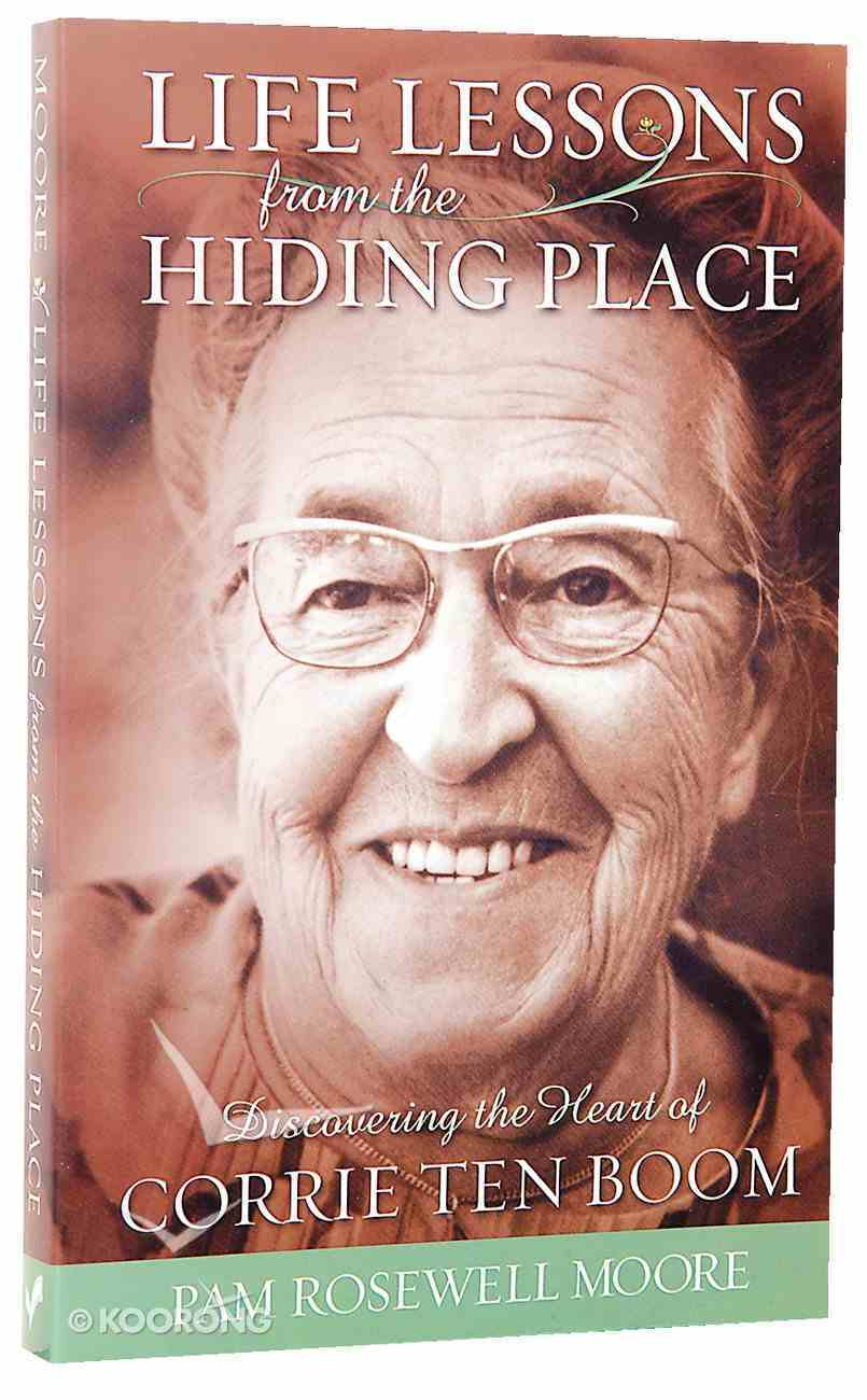 Life Lessons From the Hiding Place Paperback