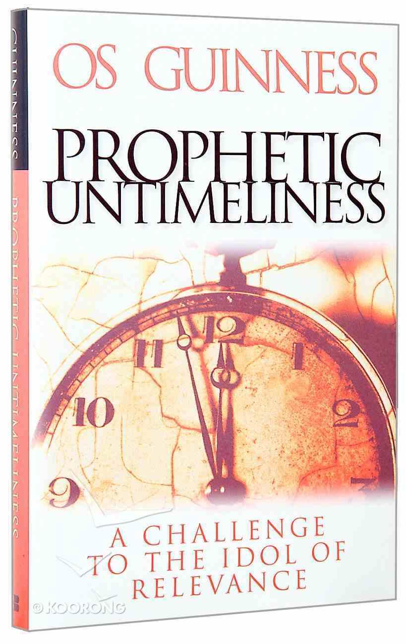 Prophetic Untimeliness Hardback