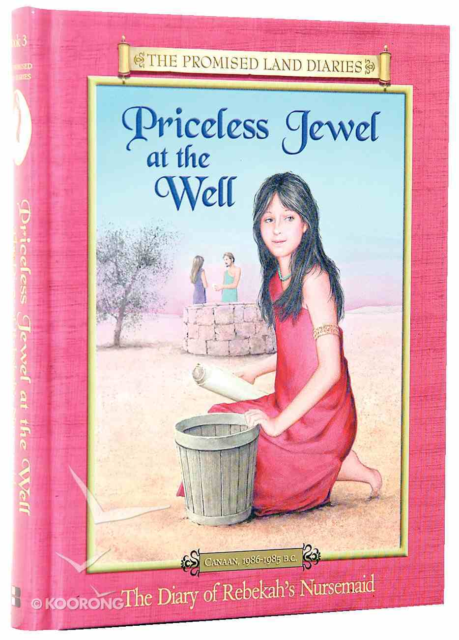 Priceless Jewel At the Well (#03 in Promised Land Diaries Series) Hardback
