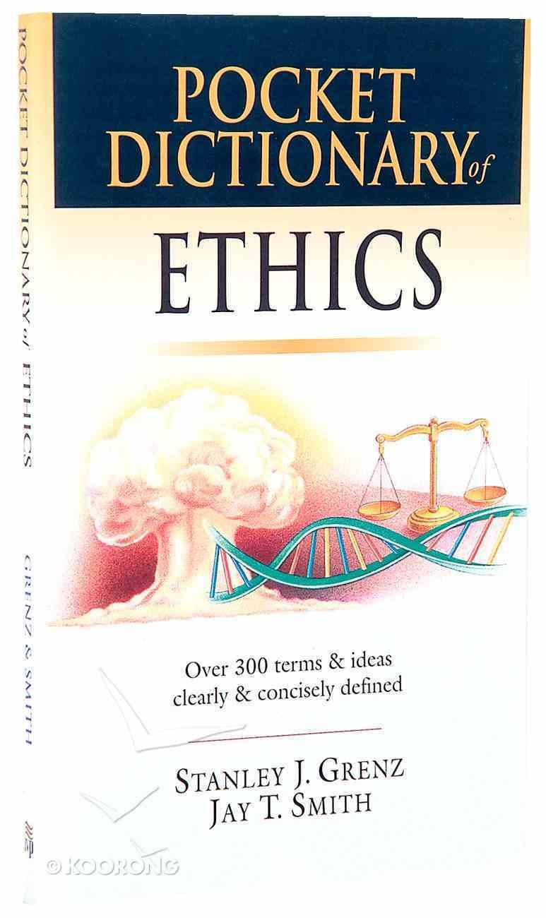 Pocket Dictionary of Ethics (Ivp Pocket Reference Series) Mass Market