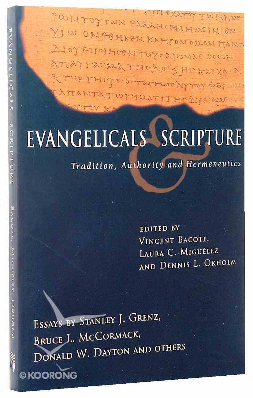 Evangelicals & Scripture Paperback