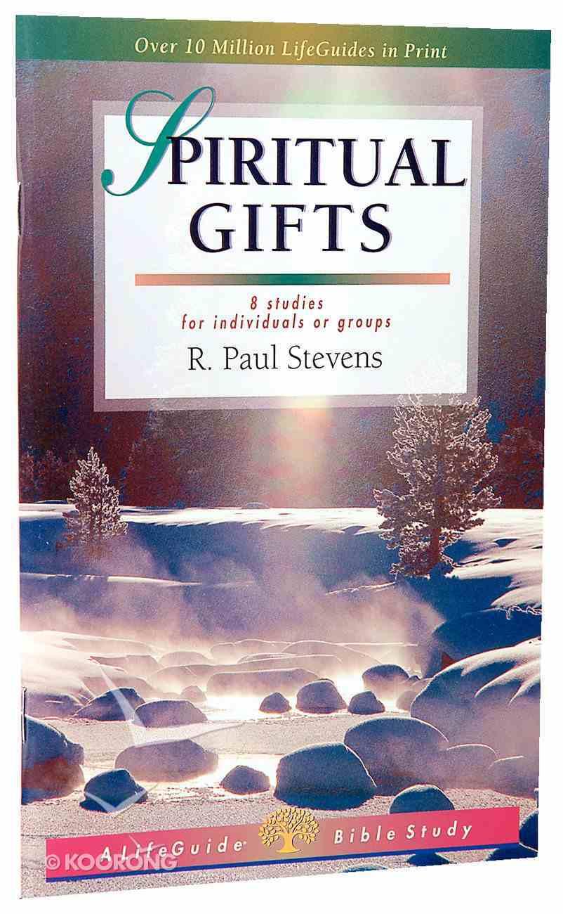 Spiritual Gifts (Lifeguide Bible Study Series) Paperback