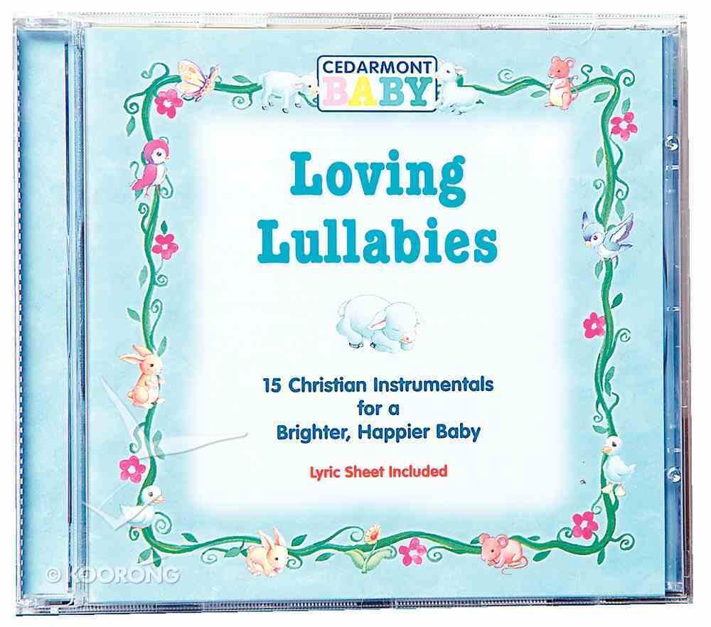 Loving Lullabies (Cedarmont Baby Series) CD