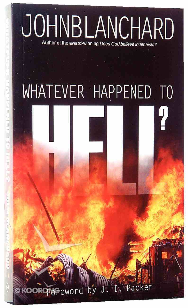 Whatever Happened to Hell? Paperback