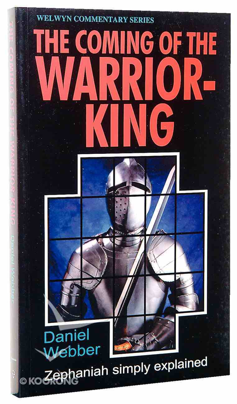 Zephaniah: The Coming of the Warrior King (Welwyn Commentary Series) Paperback
