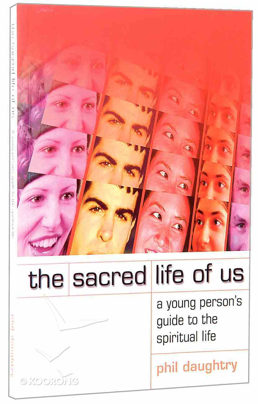 The Sacred Life of Us Paperback