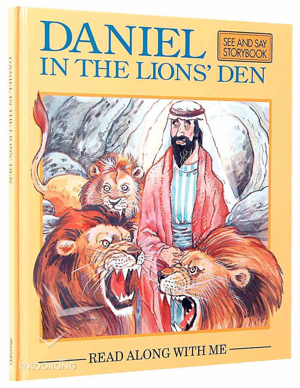 Daniel in the Lion's Den (Read Along With Me Bible Stories Series) Hardback