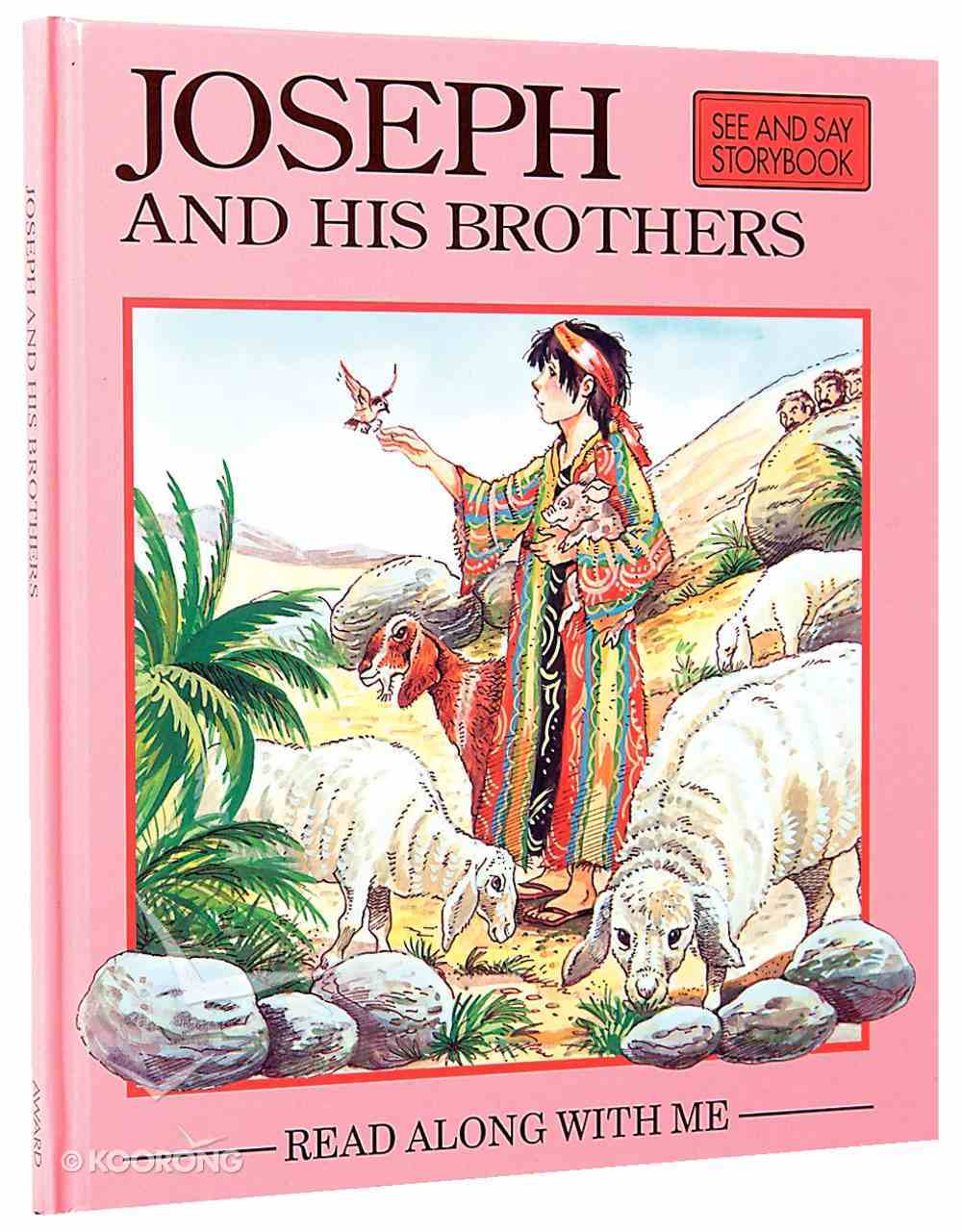 Joseph and His Brothers (Read Along With Me Bible Stories Series) Hardback