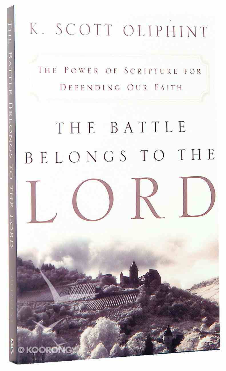 The Battle Belongs to the Lord Paperback