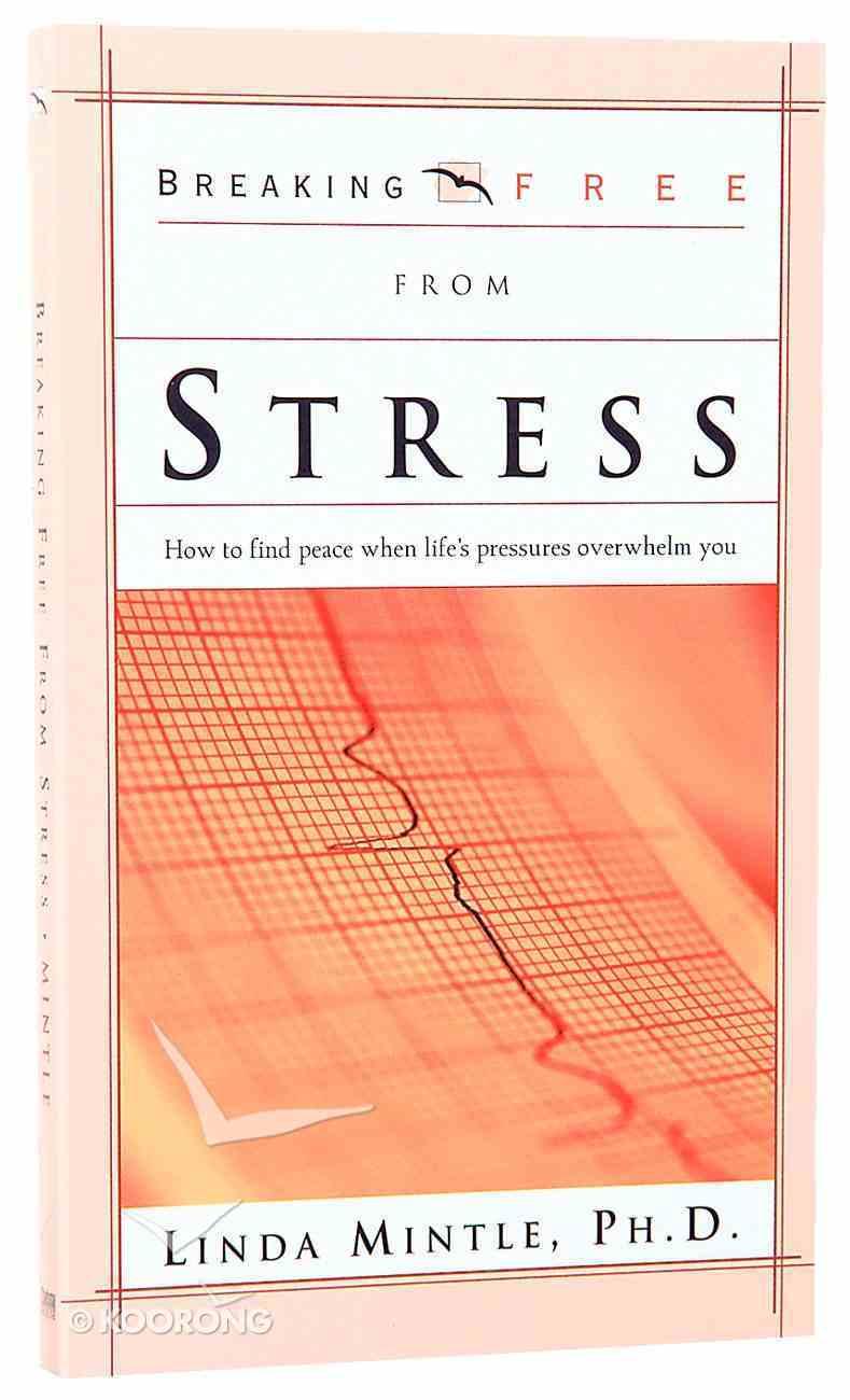 Breaking Free: Stress Paperback