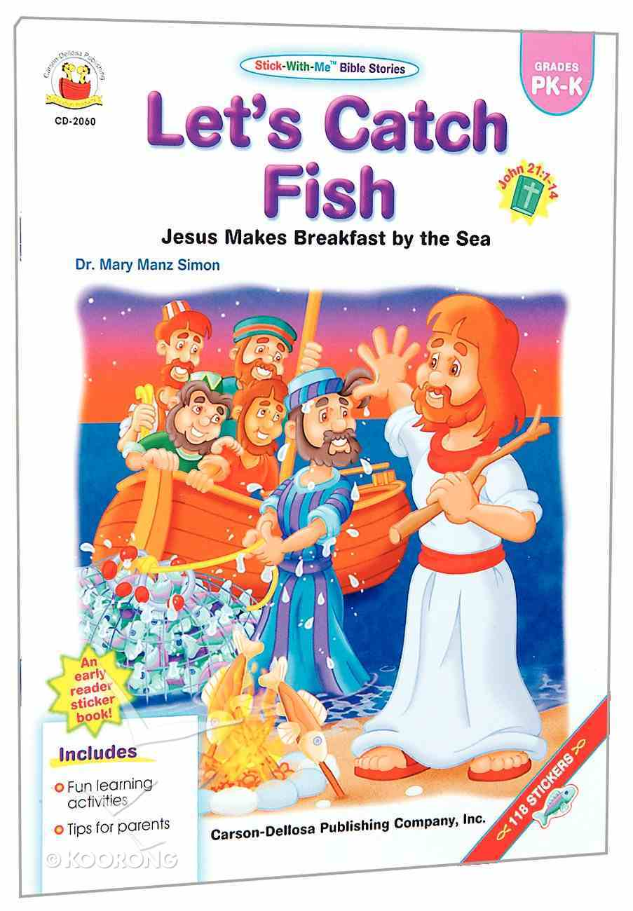 Stick-With-Me: Let's Catch Fish (Stick-with-me Bible Stories Series) Paperback