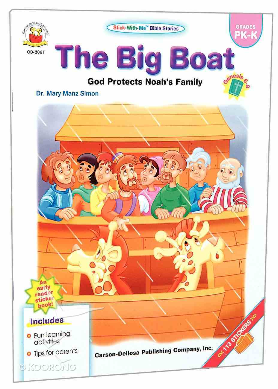 Stick-With-Me: The Big Boat (Stick-with-me Bible Stories Series) Paperback