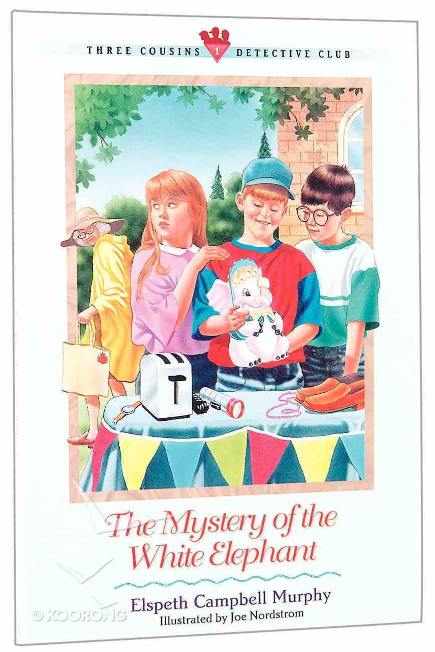 Mystery of the White Elephant (#01 in Three Cousins Dc Series) Paperback