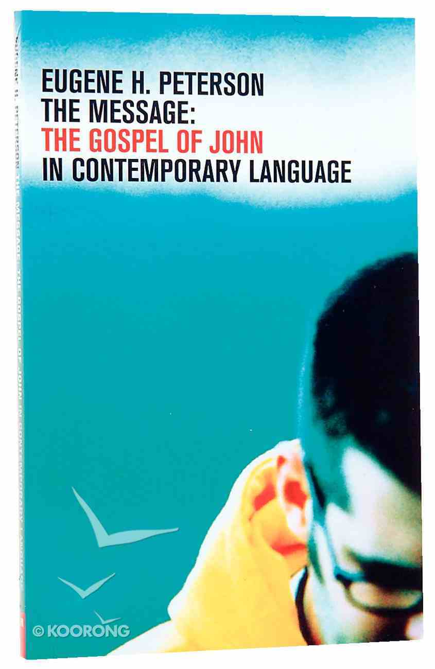 Message: The Gospel of John (Youth Edition) Paperback