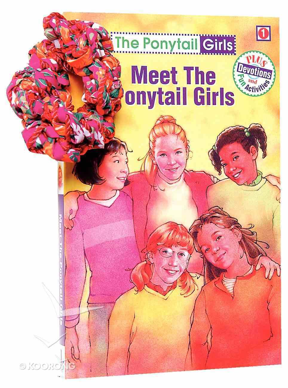 Meet the Ponytail Girls (#01 in Ponytail Girls Series) Paperback