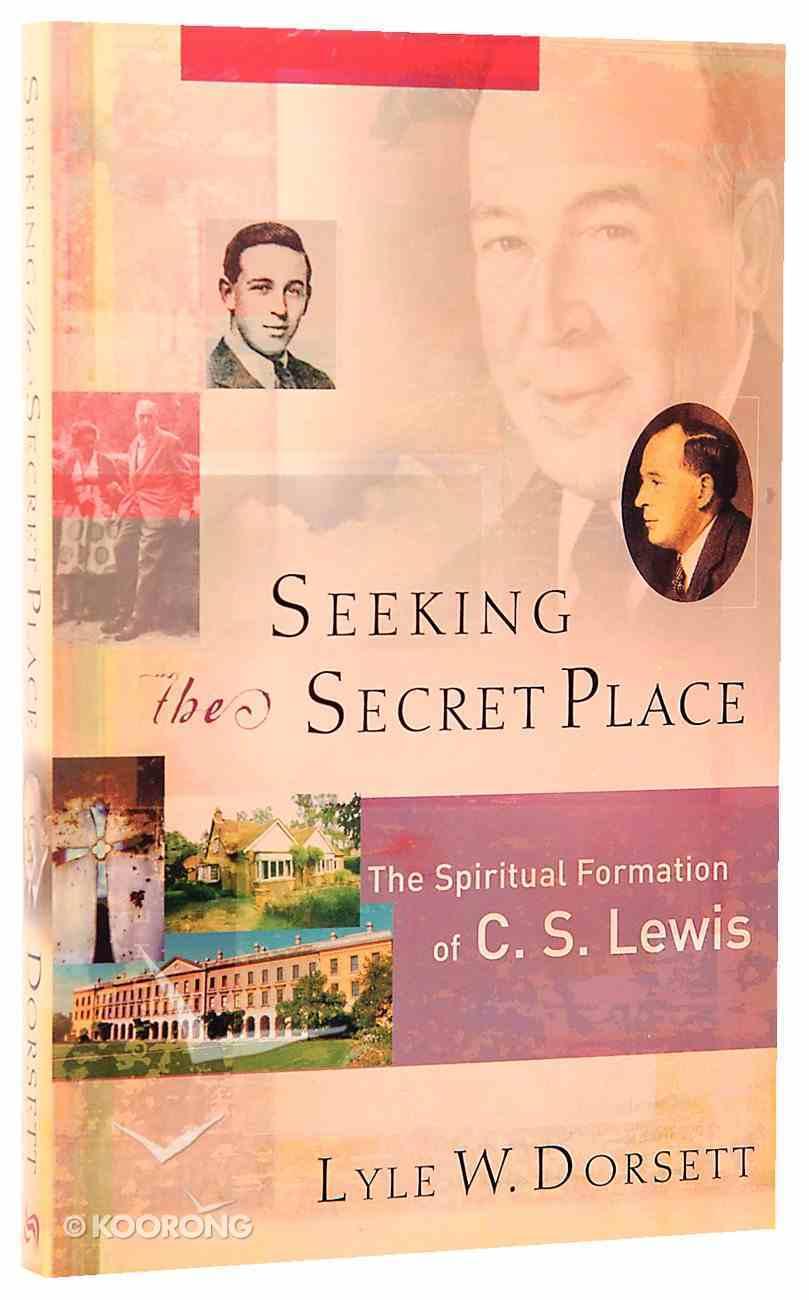 Seeking the Secret Place Paperback