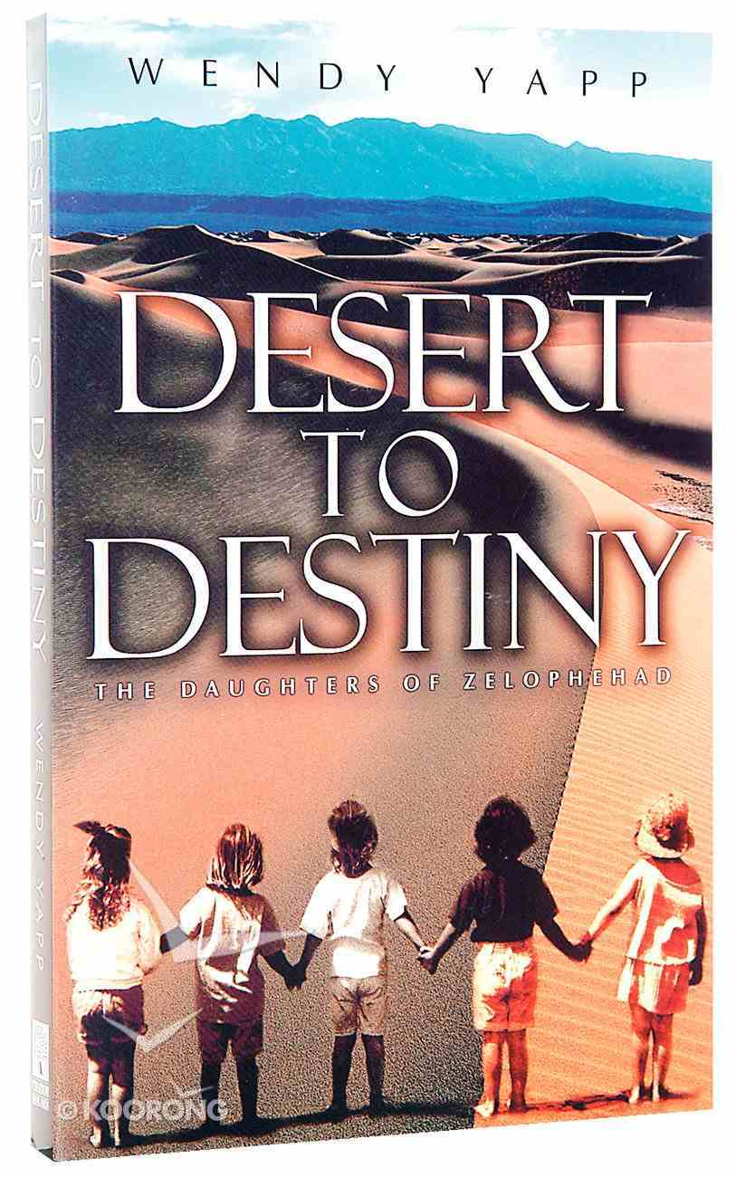 Desert to Destiny Paperback