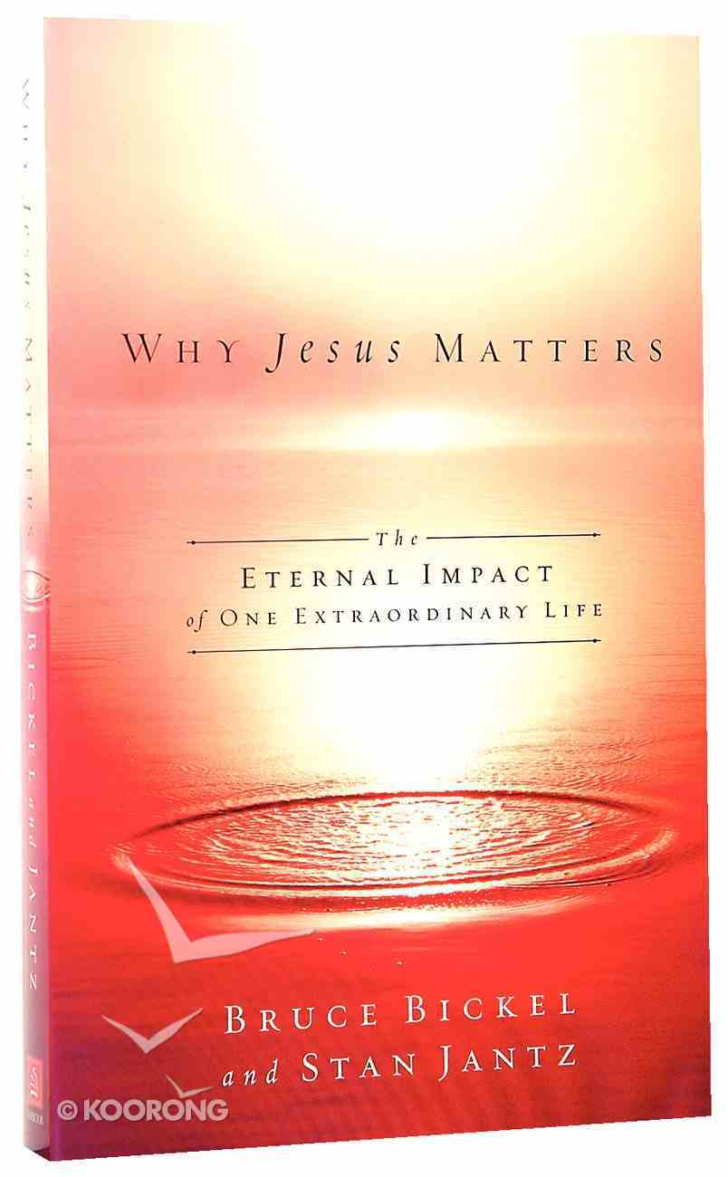 Why Jesus Matters Paperback
