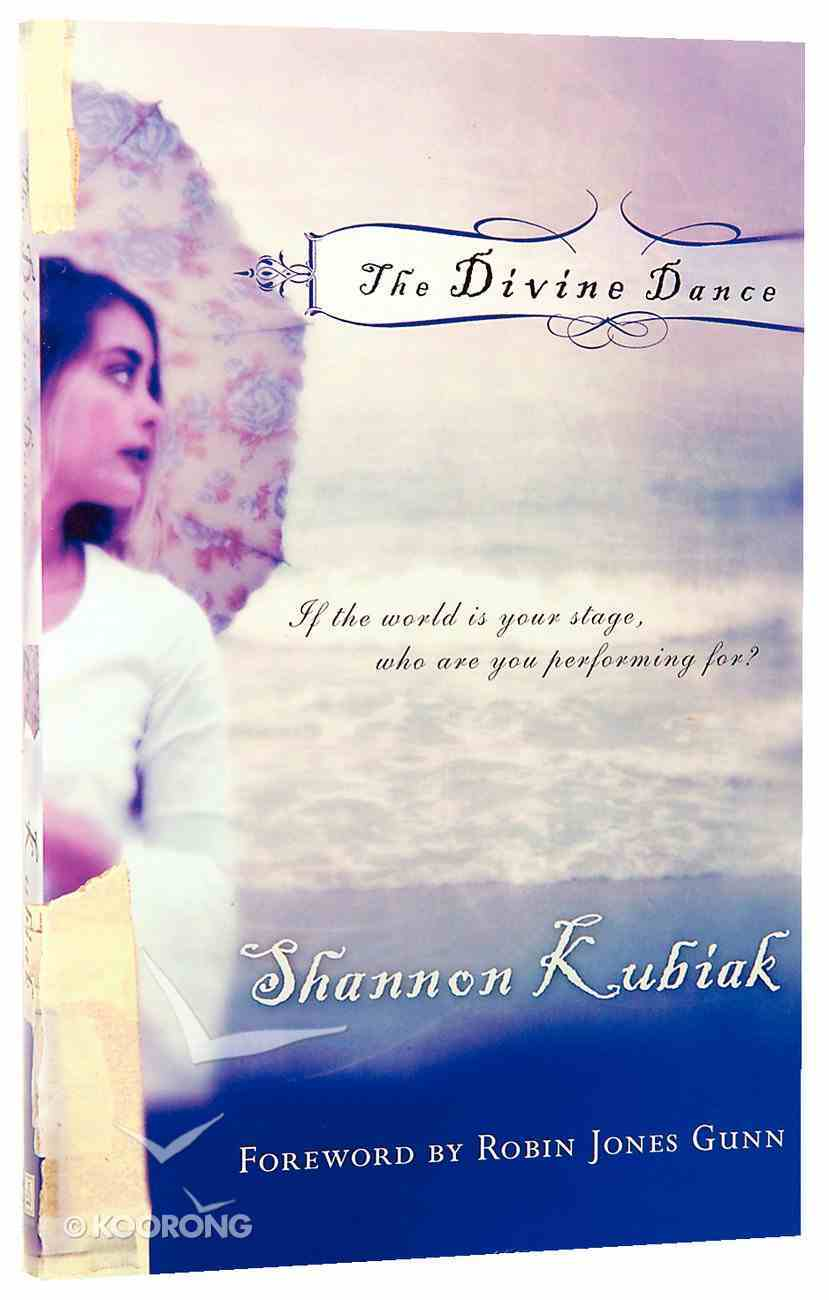 The Divine Dance Paperback