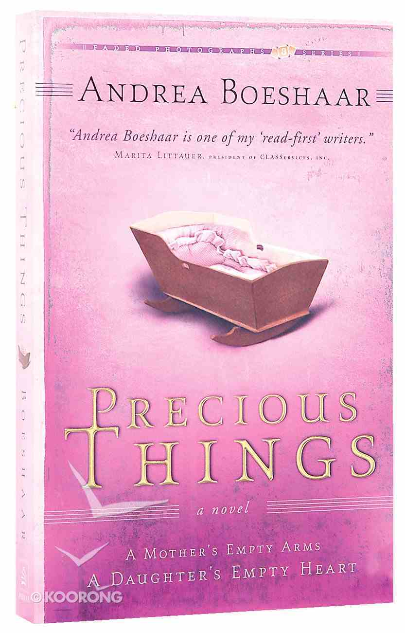 Precious Things (#03 in Faded Photographs Series) Paperback