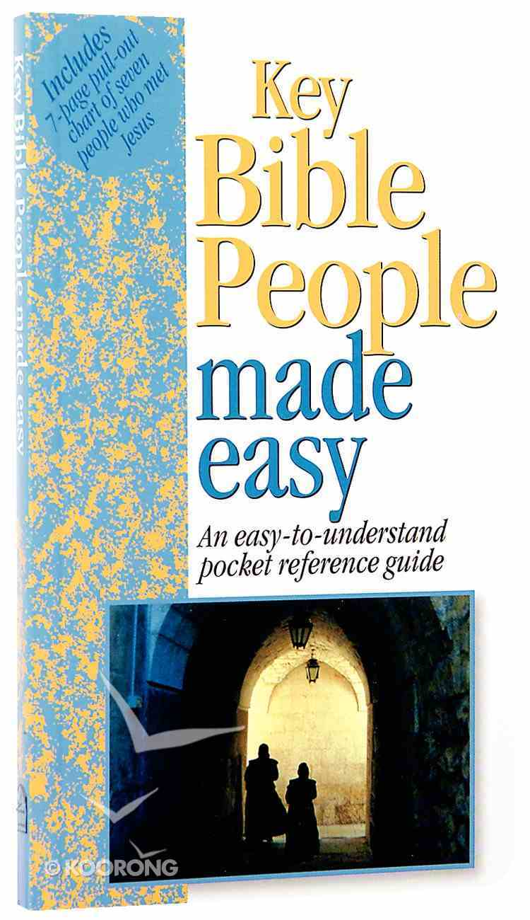 Key Bible People Made Easy (Bible Made Easy Series) Paperback