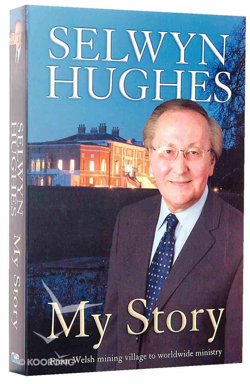 My Story: Selwyn Hughes Paperback
